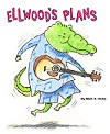 Elwood's Plans Book Cover